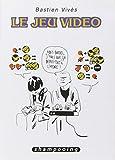 Bastien Viv�s T01: Le jeu vid�o