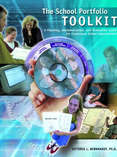 School Portfolio Toolkit: A Planning, Implementation, and...