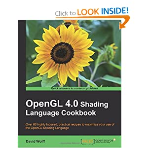 OpenGL 4.0 Shading Language Cookbook David Wolff