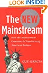 The New Mainstream: How the Multicult...