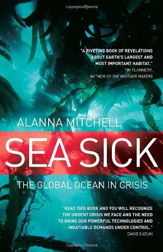 Sea Sick: The Global Ocean in Crisis