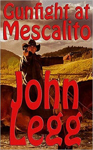 gun fight at mescalito