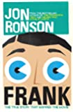 Frank: The True Story that Inspired the Movie: The True Story that Inspired the Movie