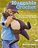 img - for Huggable Crochet book / textbook / text book