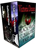 img - for Black Swan Collected Tales, Books 4-6 (Knights of Black Swan, Box Set) book / textbook / text book