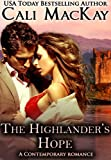 img - for The Highlander's Hope - A Contemporary Romance (THE HUNT) (The Highland Heart Series) book / textbook / text book