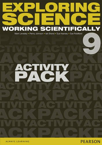 Exploring Science: Working Scientifically Activity Pack Year 9 (Exploring Science 4)