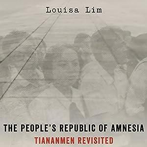 The People's Republic of Amnesia Audiobook