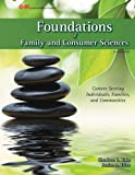 img - for By Sharleen L. Kato Ed.D. Foundations of Family and Consumer Sciences: Careers Serving Individuals, Families, and Communities (Second Edition, Text) book / textbook / text book