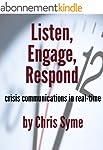 Listen, Engage, Respond: Crisis Commu...