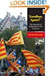 Goodbye, Spain? (Canada Blanch/Sussex...