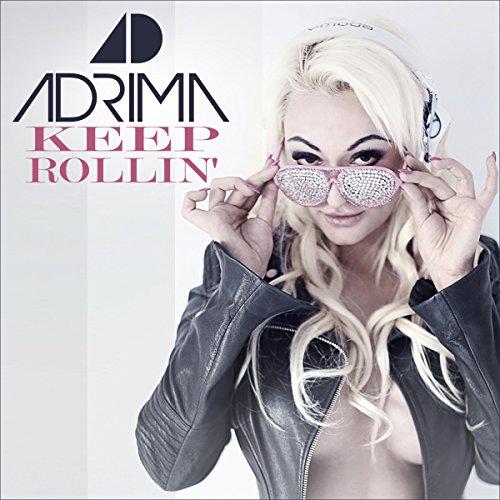 Adrima - Keep Rollin-WEB-2015-ZzZz Download