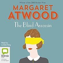 The Blind Assassin | Livre audio Auteur(s) : Margaret Atwood Narrateur(s) : Lorelei King