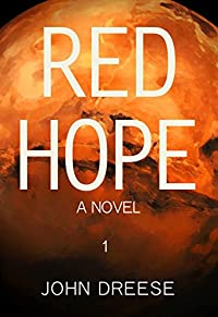 Red Hope: An Adventure Thriller - Book 1 by John Dreese ebook deal