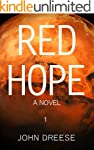 Red Hope: An Earth To Mars Adventure...