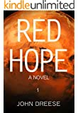 Red Hope: An Earth To Mars Adventure - Book 1