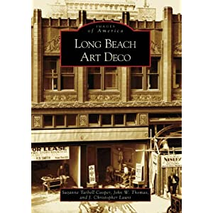Long Beach Art Deco  (CA)   (Images of America)
