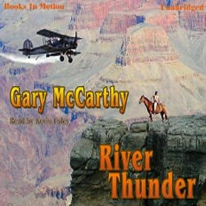 River Thunder | [Gary McCarthy]