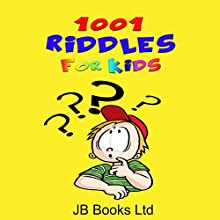 1001 Riddles for Kids Audiobook by  JB Books Ltd Narrated by Johnny Robinson