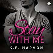 Stay with Me | [S. E. Harmon]