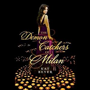 The Demon Catchers of Milan | [Kat Beyer]