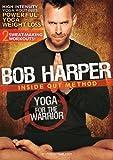 Bob Harper: Yoga for the Warrior