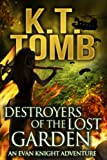 Destroyers of the Lost Garden (An Evan Knight Adventure Book 3)