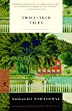 img - for Twice-Told Tales (Modern Library Classics) book / textbook / text book