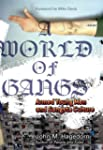 A World of Gangs: Armed Young Men and...