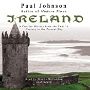 Ireland: A Concise History from the Twelfth Century to the Present Day | [Paul Johnson]