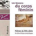 Les blasons du corps féminin : Poèmes du XVIe siècle | Clément Marot,Victor Brodeau,Pierre de Ronsard