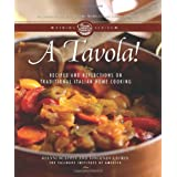 A Tavola!: Recipes and Reflections on Traditional Italian Home Cooking (Culinary Institute of America Dining) ~ Gianni Scappin