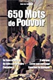 img - for 650 Mots de Pouvoir (French Edition) book / textbook / text book