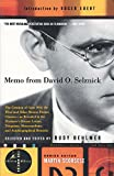"Memo from David O. Selznick: The Creation of ""Gone with the Wind"" and Other Motion Picture Classics, as Revealed in the Producer's Private Letters, Telegrams, Memorandums, and Autobiographical Remarks (0375755314) by David O. Selznick"