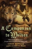A Companion to Wolves (0765318164) by Bear, Elizabeth