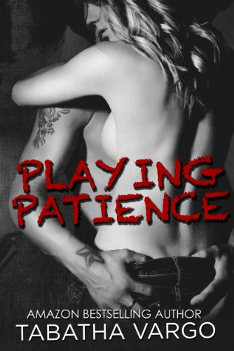 Playing Patience (The Blow Hole Boys) by Tabatha Vargo