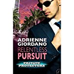 Relentless Pursuit | Adrienne Giordano