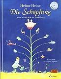 Die Schöpfung: Eine musikalische Erzählung. Ausgabe mit CD.