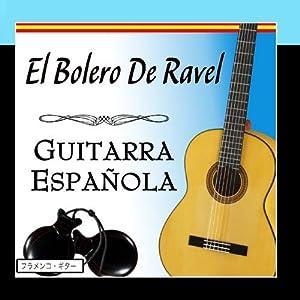 El Bolero De Ravel con Guitarra Española