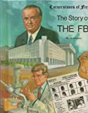 img - for The Story of the FBI (Cornerstones of Freedom) book / textbook / text book