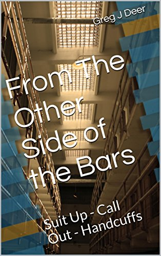 From The Other Side of the Bars: Suit Up - Call Out - Handcuffs PDF
