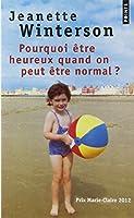 Pourquoi être heureux quand on peut être normal ?