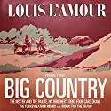 Big Country, Volume 3: Stories of Louis L'Amour Audiobook by Louis L'Amour Narrated by Tom Weiner