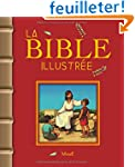 La Bible illustr�e