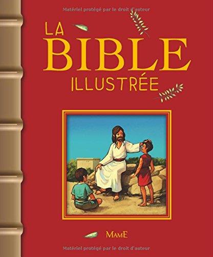 La Bible Illustrée François Campagnac