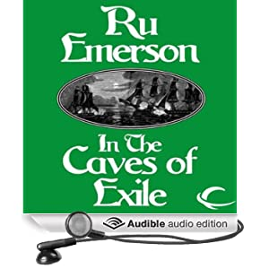 In the Caves of Exile: Tales of Nedao, Book 2 by Ru Emerson and Carrington MacDuffie