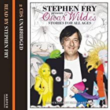 Stephen Fry Presents a Selection of Oscar Wilde's Short Stories | Livre audio Auteur(s) : Oscar Wilde Narrateur(s) : Stephen Fry
