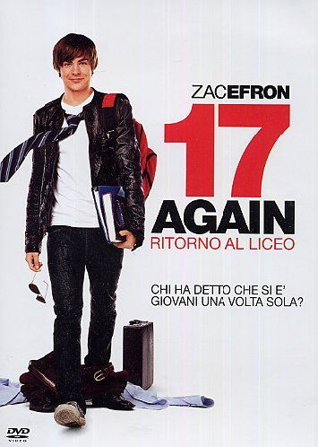 17 Again - Ritorno Al Liceo [Italian Edition]