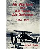 img - for Air Warfare and Air Base Air Defense 1914 - 1973 (Paperback) - Common book / textbook / text book