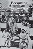 img - for Becoming American: The Early Arab Immigrant Experience (M.E.R.I. Special Studies) by Naff PhD, Professor Alixa (1993) Paperback book / textbook / text book